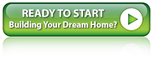 Ready to Start Building Your Dream Home?
